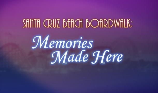 Santa Cruz Beach Boardwalk Memories Made Here